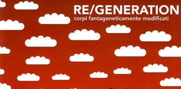 re-generation-xx